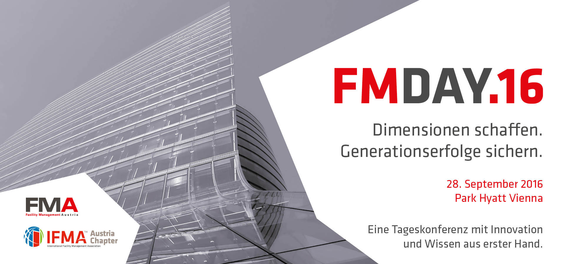 FM-Day 2016 Dimensionen schaffen. Generationserfolge sichern. 28. September 2016 Park Hyatt Vienna
