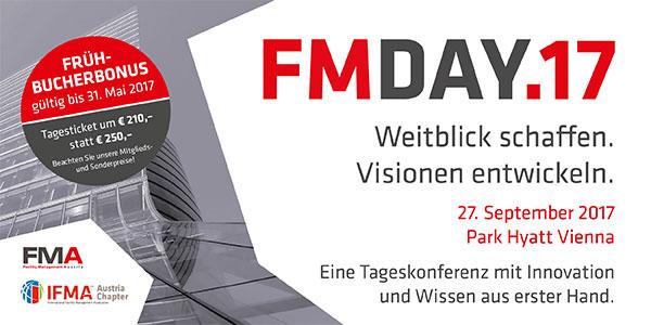 FM-Day 2017 Weitblick schaffen. Visionen entwickeln. Save the Date 27. September 2017 Park Hyatt Vienna